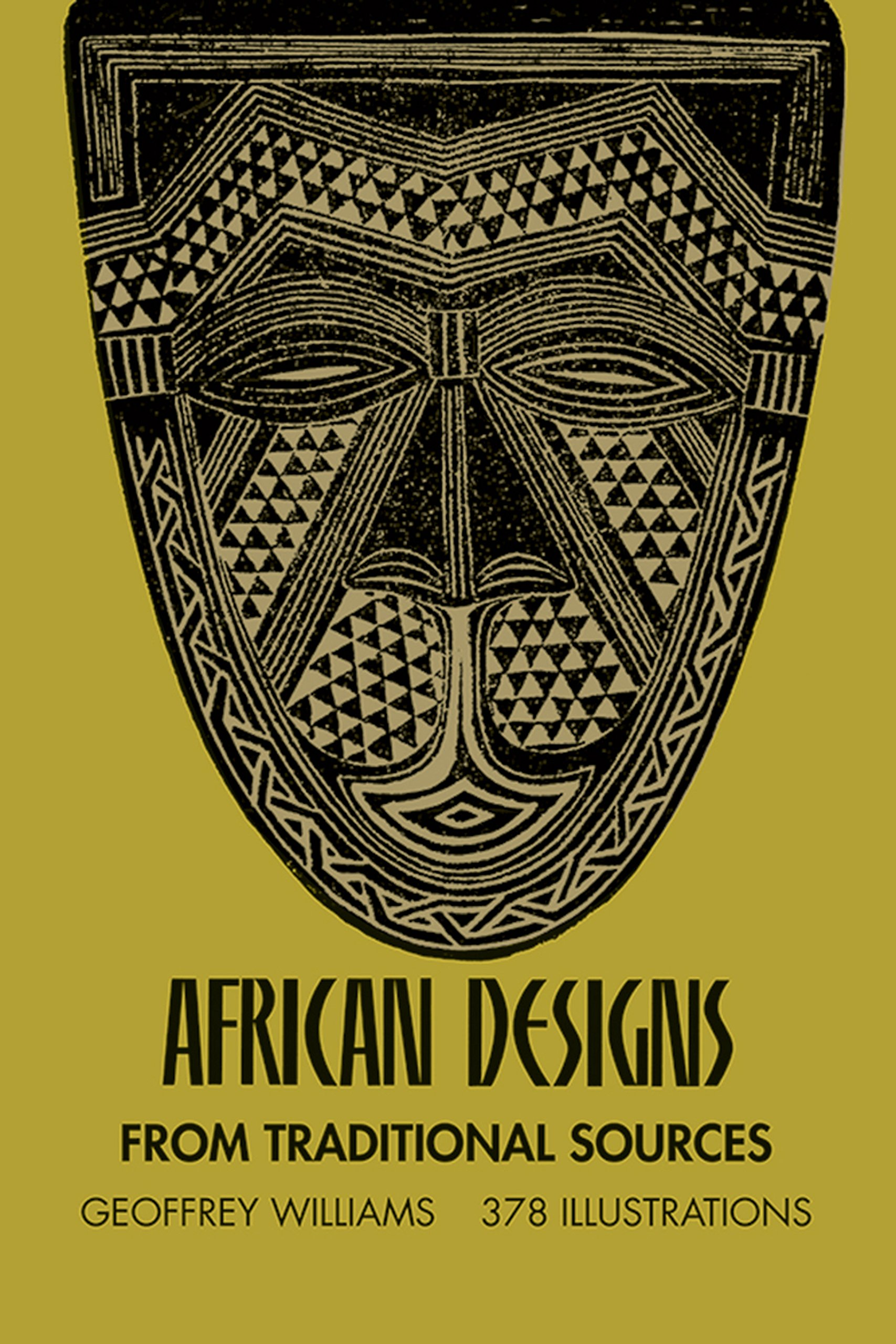 African Designs from Traditional Sources Paperback – June 1, 1971 Geoffrey Williams Dover Publications 0486227529 Decorative.