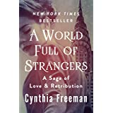 A World Full of Strangers: A Saga of Love & Retribution