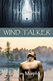 Wind Talker (The Dreaming series Book 2)