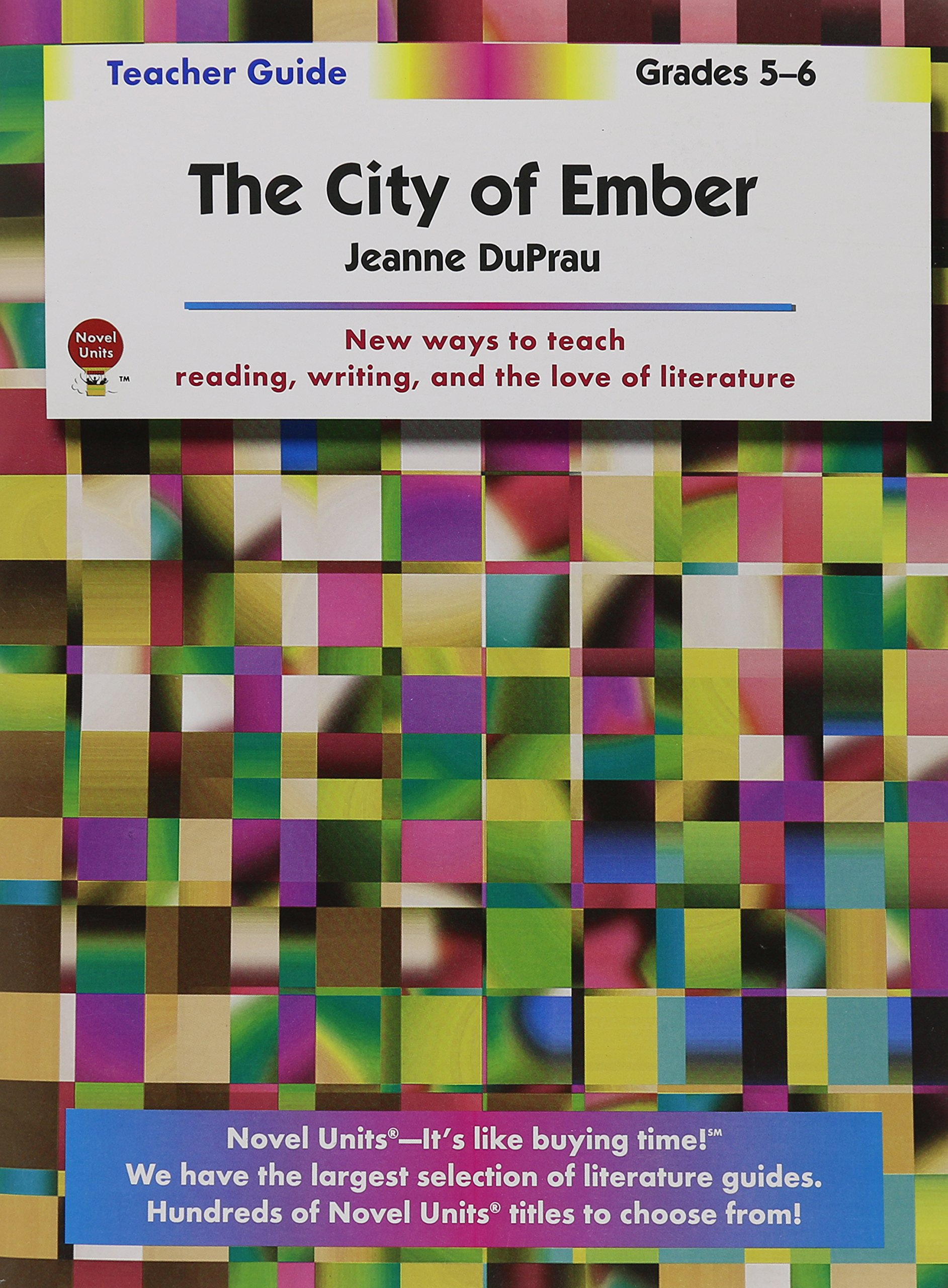 City of Ember - Teacher Guide by Novel Units: Novel Units: 9781561370641:  Amazon.com: Books