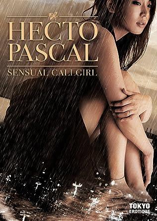 Hecto Pascal Sensual Callgirl