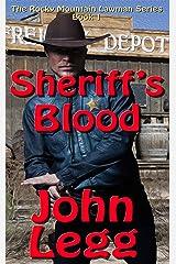 Sheriff's Blood (Rocky Mountain Lawmen Book 1) Kindle Edition