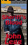 Sheriff's Blood (Rocky Mountain Lawmen Book 1)