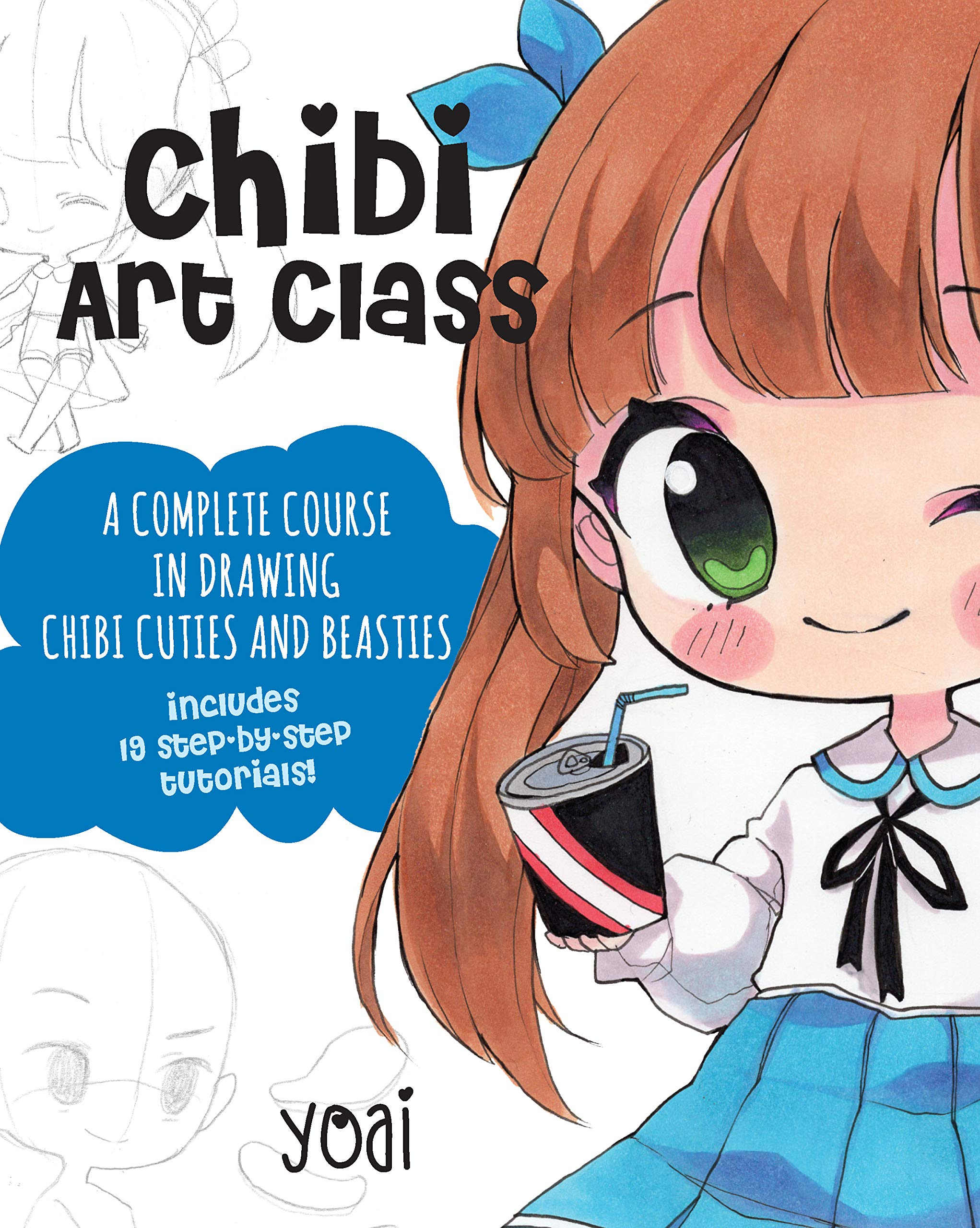 Chibi art class a complete course in drawing chibi cuties and beasties includes 19 step by step tutorials paperback march 26 2019