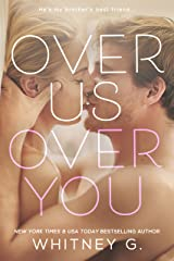 Over Us, Over You: A Novel Kindle Edition