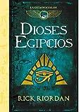 Dioses egipcios: La guía oficial de Las crónicas de Kane (Serie Infinita)
