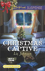 Christmas Captive (Men of Valor)