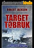 Target Tobruk (Yeoman Series Book 3) (English Edition)