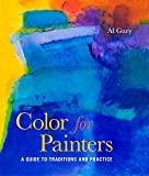 Color for Painters: A Guide to Traditions and Practice
