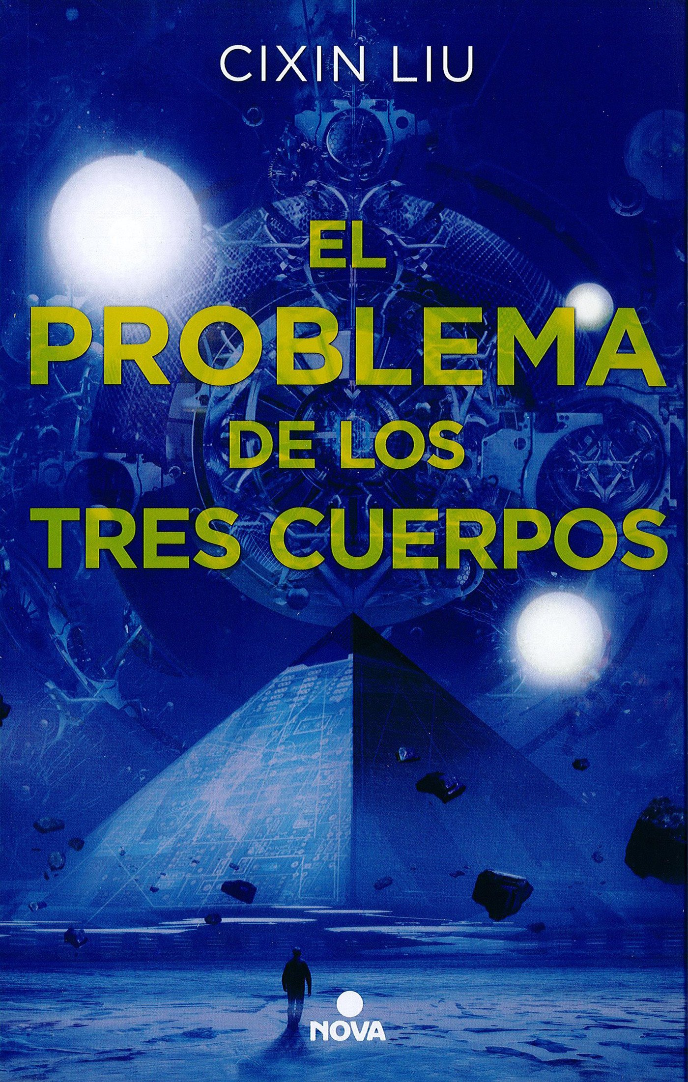 El problema de los tres cuerpos (Trilogía de los Tres Cuerpos 1) (NOVA) Tapa blanda – 28 sep 2016 Cixin Liu 8466659730 Science fiction. Science Fiction - General