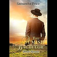 The Amish Bachelor: Amish Romance (Seven Amish Bachelors Book 1)