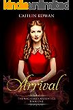 Arrival (The Magician's Apprentice Book 1)