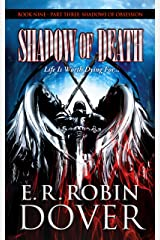 Shadow Of Death: Book Nine: Part Three - Shadows Of Obsession Kindle Edition