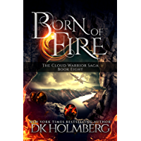 Born of Fire (The Cloud Warrior Saga Book 8) (English Edition)