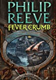 Fever Crumb (Mortal Engines Quartet)