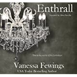Enthrall: Enthrall Sessions, Book 1