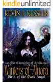 Winters of Alnora: Birth of the Dark Angel (The Chronicles of Azulia Book 1)