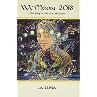 We'moon 2018 Spiral Edition: Gaia Rhythms for Womyn