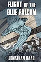 Flight of the Blue Falcon Kindle Edition