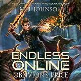 Endless Online: Oblivion's Price: A LitRPG Adventure, Book 3