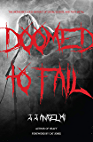 Doomed to Fail: The Incredibly Loud History of Doom, Sludge, and Post-metal