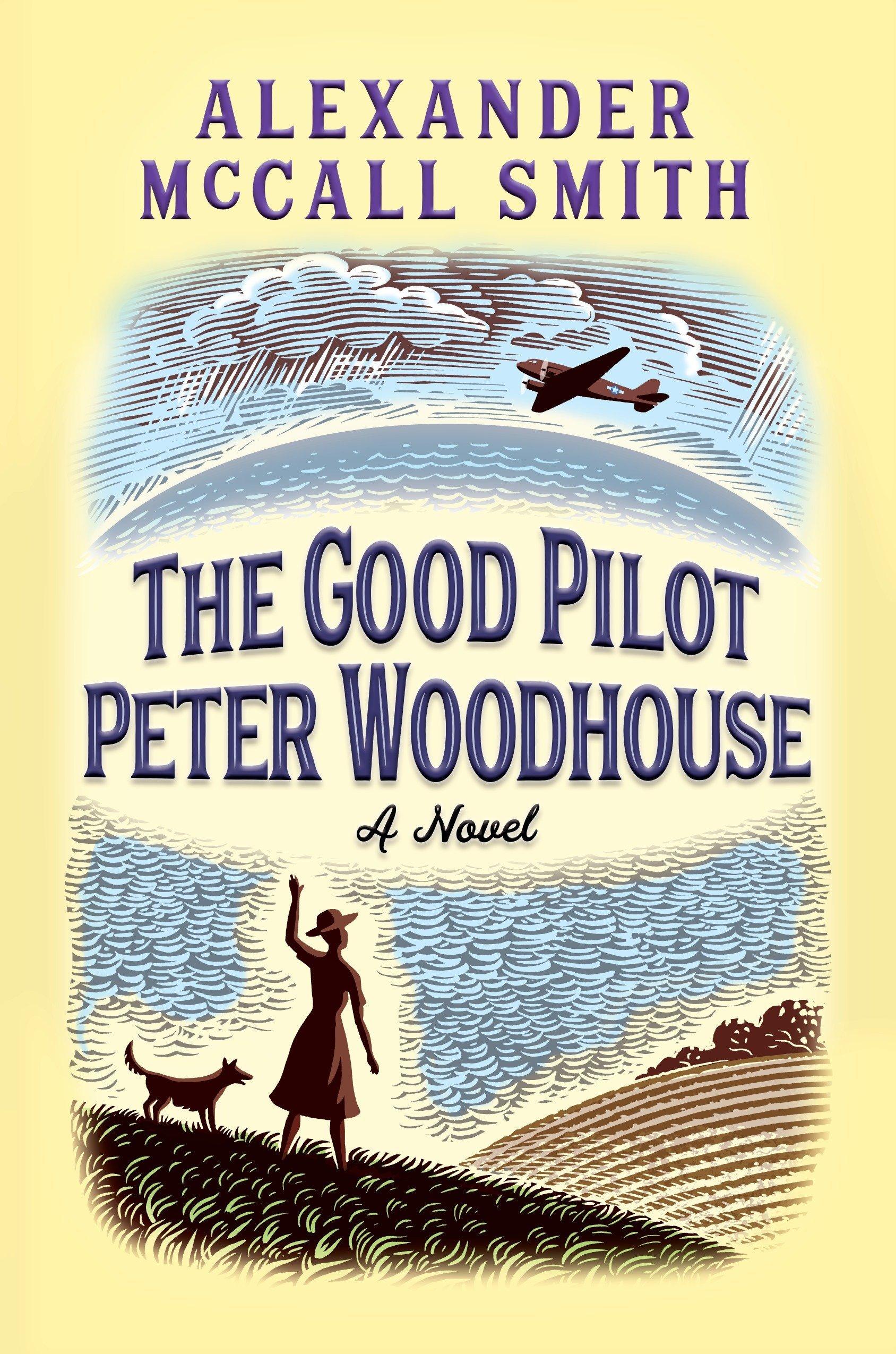 Download The Good Pilot Peter Woodhouse: A Novel ebook