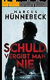 Schuld vergibt man nie (German Edition)