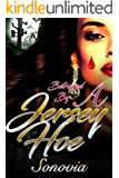 Betrayed By A Jersey Hoe: Based on a true story