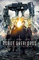 Robot Overlords - Herrschaft der Maschinen [dt./OV]