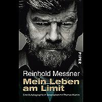 Mein Leben am Limit: Eine Autobiographie in Gesprächen mit Thomas Hüetlin (German Edition)