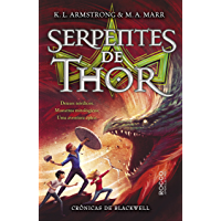 As serpentes de Thor (Crônicas de Blackwell Livro 3)
