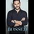 Bossed: A Novel