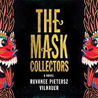 The Mask Collectors: A Novel