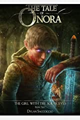 The Tale of Onora: The Girl with the Solar Eyes Kindle Edition
