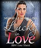 Lucky In Love: BBW Love Match (BBW Romance Short Stories)