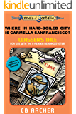 Where in Hard-Boiled City is Carmella Sanfrancisco?: Classen's Tale (Tales of Gentalia Book 10)
