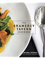 The Gramercy Tavern Cookbook