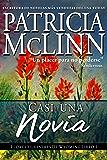 Casi una Novia (Libro 1, Flores Silvestres de Wyoming)