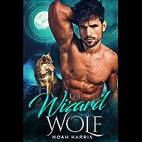 The Wizard Wolf (WindWard Triad Book 1) (English Edition)