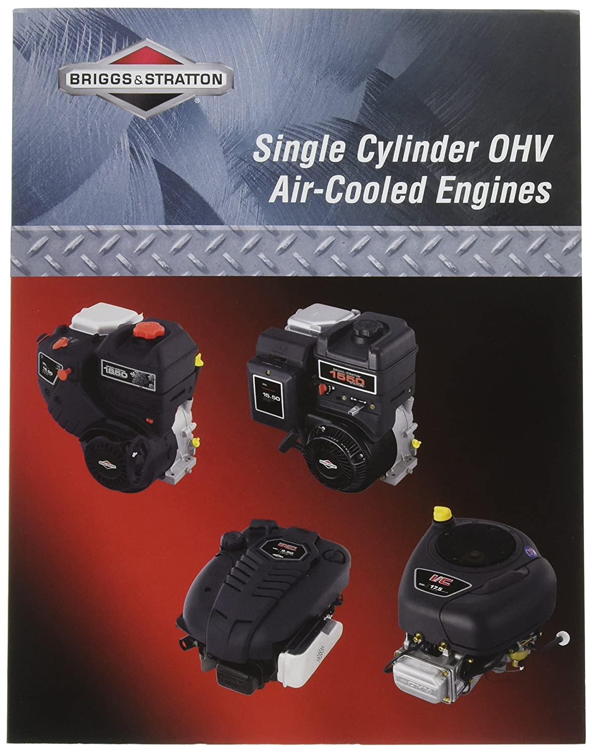 Amazon.com : Briggs & Stratton 276781 Single Cylinder OHV Repair Manual :  Lawn Mower Parts : Garden & Outdoor