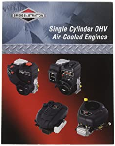Briggs & Stratton 276781 Single Cylinder OHV Repair Manual