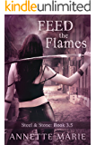 Feed the Flames (Steel & Stone)