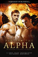 Denying the Alpha: Manlove Edition Kindle Edition