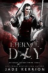 Eternal Day (Aeternae Noctis Book 3) Kindle Edition