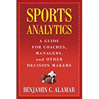 Sports Analytics: A Guide for Coaches, Managers, and