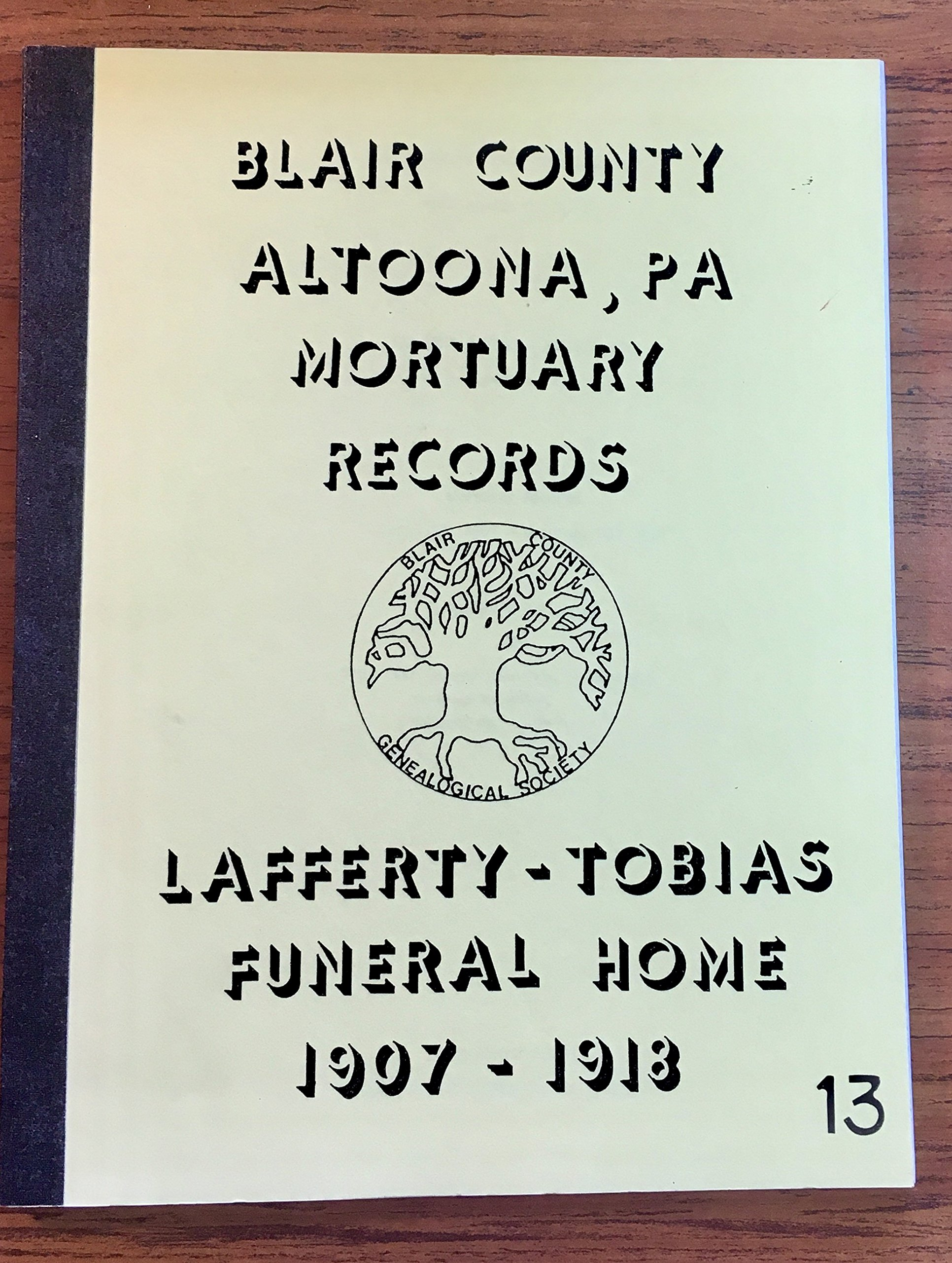 Blair County Altoona Pa Mortuary Records Lafferty Tobias Funeral