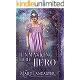 Unmasking the Hero (Pleasure Garden Book 1)