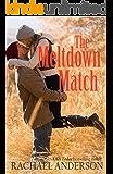 The Meltdown Match (A Romance Novella)