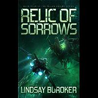 Relic of Sorrows: Fallen Empire, Book 4