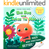 Big Bug who Loves to Hug : Hugs make everything better. Children's book, bedtime story for toddlers about bugs